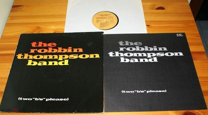 "♫ ROBBIN THOMPSON Band ☀ Two ""B's"" Please (Classic Rock) ◙ LP ©℗ 1980 Germany (NM) 11/0"